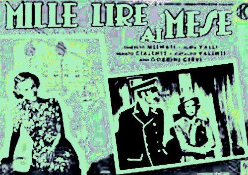 """""""Mille lire al mese"""", un successo made in Monteleone"""