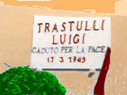 Luigi Trastulli, caduto per la pace