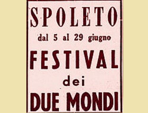 Spoleto, così nacque il Festival dei due Mondi